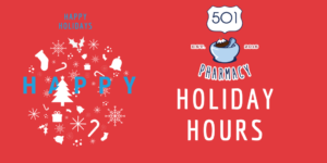 501 Pharmacy Holiday Hours 2020